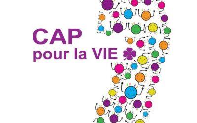 CAP pour la vie